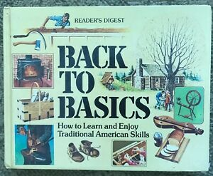 Readers Digest BACK TO BASICS Homesteading Survival Skill Book 1981 Hard Cover