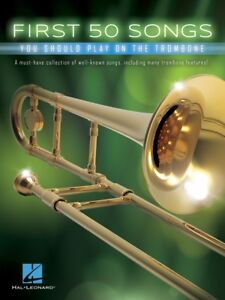 50 Premières Chansons Vous Devriez Jouer Sur Trombone Instrumental Folio Book 000248847-afficher Le Titre D'origine Et Aide à La Digestion