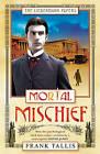 Mortal Mischief: (Liebermann Papers 1) by Frank Tallis (Paperback, 2006)