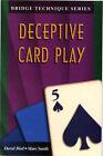 Deceptive Card Play by Marc Smith, David Bird (Paperback, 2000)