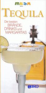 TEQUILA-Die-besten-Braende-Drinks-Margaritas-Rezepte-Fachbuch-NEU