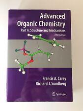 Advanced Organic Chemistry: Advanced Organic Chemistry by Francis A. Carey and Richard J. Sundberg (2008, Paperback, Revised)