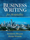 Business Writing for Hospitality by Peter Nyheim, Vivienne Wildes (Paperback, 2008)