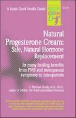 Natural Progesterone Cream by C. Norman Shealy