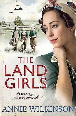 """1 of 1 - """"AS NEW"""" Wilkinson, Annie, The Land Girls, Book"""
