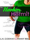 The Hooker and the Hermit by L. H. Cosway, Penny Reid (CD-Audio, 2015)