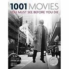 1001 Movies You Must See Before You Die by Steven Jay Schneider (Paperback, 2015)