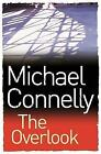 The Overlook by Michael Connelly (Paperback, 2007)