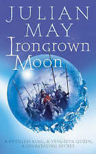 Ironcrown Moon: Part Two of the Boreal Moon Tale, Julian May   Paperback Book  