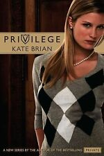 Privilege - New - Brian, Kate - Paperback