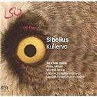 Jean Sibelius - Sibelius: Kullervo [SACD] (2006)