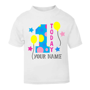 bcc833638 Personalised 1 Today Children's Birthday Top first Birthday T-shirt ...