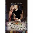 9781441500717 Through The Eyes of a Child by Lori Christiansen Hardcover