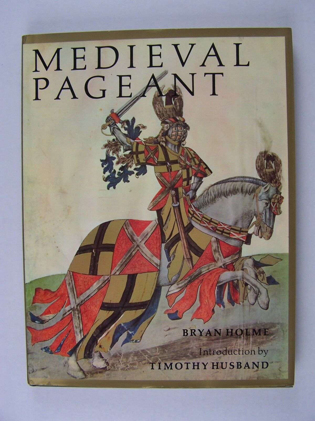 Medieval Pageant Hardcover by Bryan Holme 9780500014219