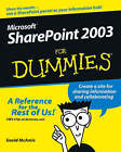 Microsoft SharePoint 2003 For Dummies by Vanessa Williams (Paperback, 2005)