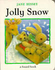 Jolly Snow by Jane Hissey (Board book, 1998)