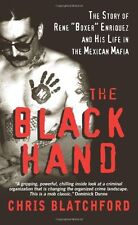 """The Black Hand: The Story of Rene """"Boxer"""" Enriquez and His Life in the Mexican"""