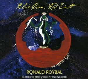 Ronald Roybal - Blue Corn Red Earth [New CD]