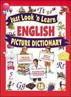 Just Look 'n Learn English Picture Dictionary by Daniel J. Hochstatter (Hardback, 2003)