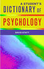 A Student's Dictionary of Psychology by David A. Statt (Paperback, 2003)