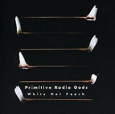 PRIMITIVE RADIO GODS - WHITE HOT PEACH - NEW AND SEALED CD