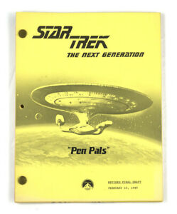 "STAR TREK: TNG ORIGINAL SCRIPT-  ""Pen Pals,"" Written by Shearer and Snodgrass"