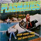 New Hope For The Wretched von Plasmatics (2014)