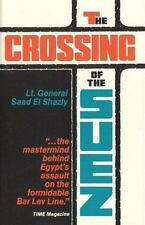 The Crossing of the Suez by Saad El Shazly (1980, Paperback)