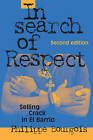 In Search of Respect: Selling Crack in El Barrio by Philippe I. Bourgois (Paperback, 2002)