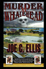 Murder at Whalehead by Joe Charles Ellis (Paperback / softback, 2007)