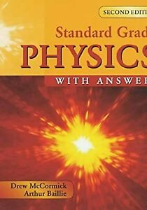 Standard Grade Physics with Answers 2nd Edition (Standard Grade Science), Bailli