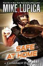 Comeback Kids: Safe at Home by Mike Lupica (2009, Paperback)