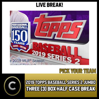 PICK YOUR TEAM HALF CASE BREAK #A232 2019 TOPPS BASEBALL SERIES 2 6 BOX