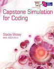 Capstone Simulation for Coding by Stacey Mosay (Mixed media product, 2011)