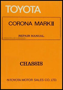 toyota corona mark ii chassis repair manual 1972 1973 1974 1975 1976 rh ebay ie