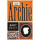 Twelve-Cent Archie by Bart Beaty (Paperback, 2014)
