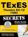 TExES (180) Theatre EC-12 Exam Secrets Study Guide: TExES Test Review for the Texas Examinations of Educator Standards by Mometrix Media LLC (Paperback / softback, 2016)
