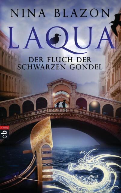 Laqua - Der Fluch der schwarzen Gondel von Nina Blazon (2012, Gebundene Ausgabe)