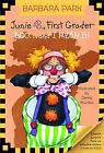 Junie B., First Grader Boo... and I Mean It! by Barbara Park (Mixed media product, 2005)