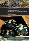 Gefährdete Molch- und Salamanderarten der Welt - Richtlinien für Erhaltungszuchten von Günter Schultschik (2013, Gebundene Ausgabe)