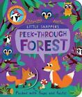 Little Snappers: Peek-Through Forest by Jonathan Litton (2015, Board Book)