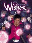 Wisher: Vol. 1: Nigel by Sebastien Latour (Paperback, 2014)