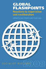 Global Flashpoints: Reactions to Imperialism and Neoliberalism - Socialist Register 2008 by Monthly Review Press,U.S. (Paperback, 2008)