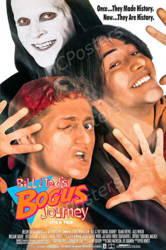 PRM120 Posters USA Bill and Ted/'s Bogus Journey Movie Poster Glossy Finish