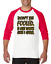 Gildan-Raglan-T-shirt-3-4-sleeve-Don-039-t-Be-Fooled-Just-Look-Like-I-Care-S-M-L-XL thumbnail 6