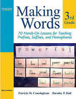 Making Words Third Grade: 70 Hands-On Lessons for Teaching Prefixes, Suffixes, and Homophones by Dorothy P. Hall, Patricia M. Cunningham (Paperback, 2007)