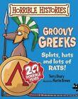 Groovy Greeks by Terry Deary (Paperback, 2014)
