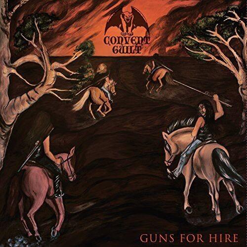 CONVENT GUILT - Guns for Hire [New CD]