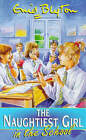 The Naughtiest Girl in the School by Enid Blyton (Paperback, 1999)