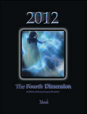 2012: The Fourth Dimension: Book One of the Lyra Legacy Chronicles-ExLibrary